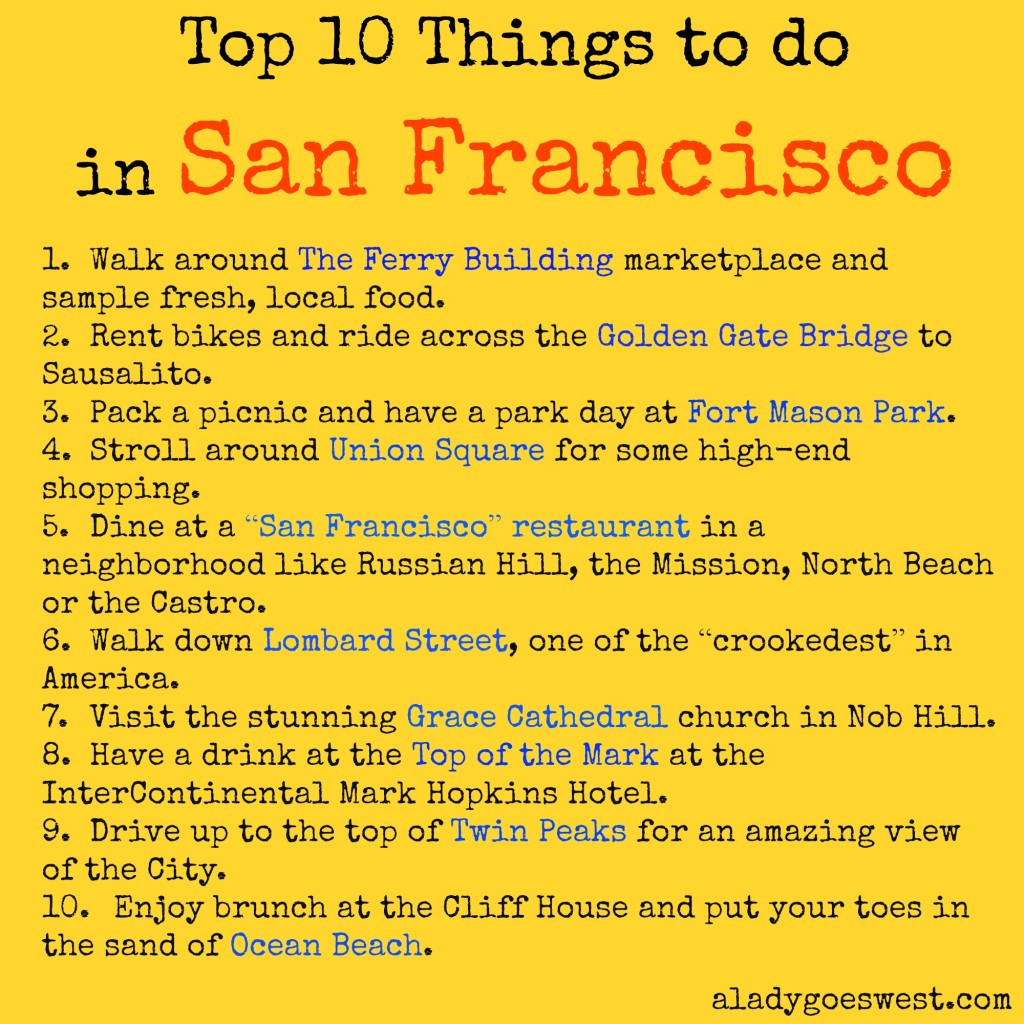 Top 10 Things to do in San Francisco by A Lady Goes West