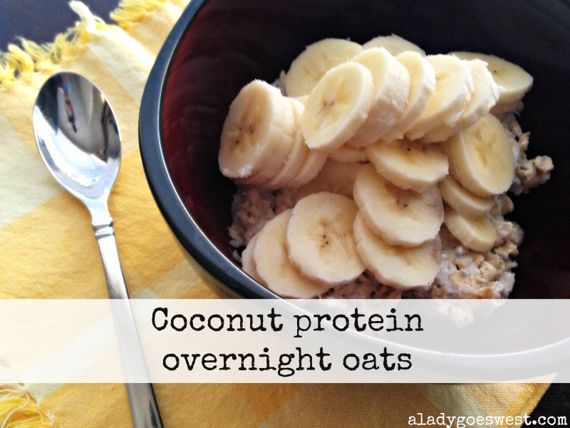 Coconut protein overnight oats recipe via A Lady Goes West