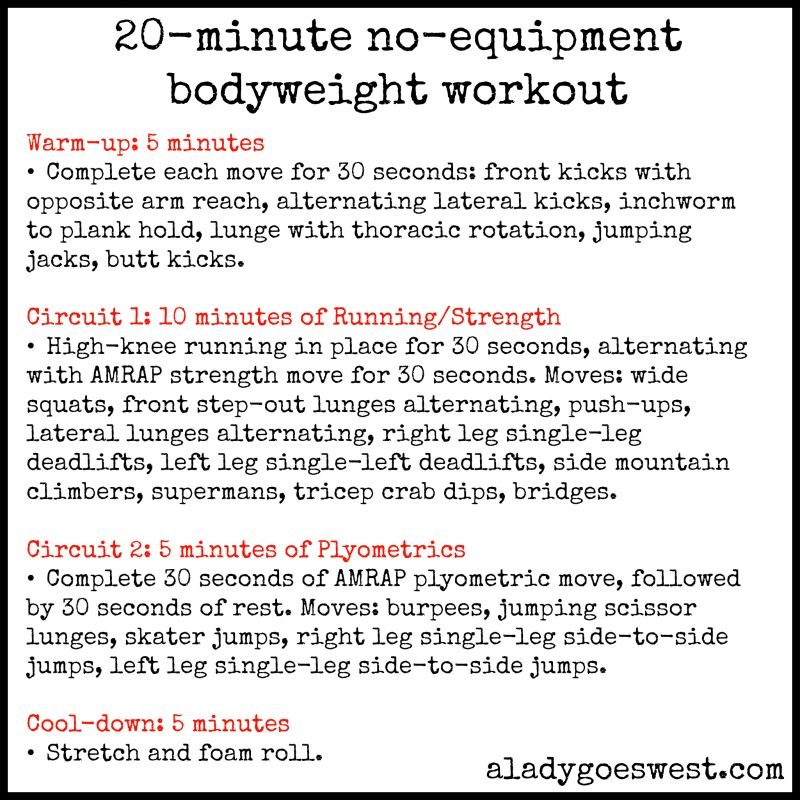 20-minute no-equipment bodyweight workout via A Lady Goes West
