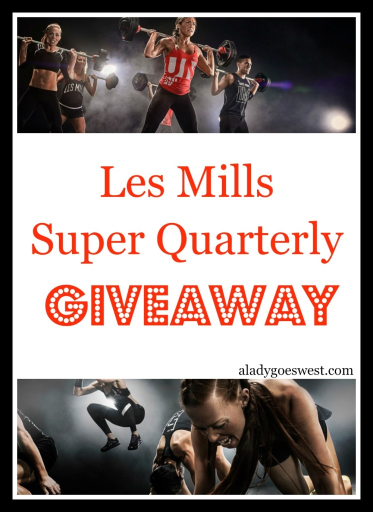 Les Mills Super Quarterly Giveaway via A Lady Goes West