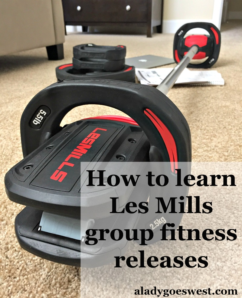 How to learn Les Mills group fitness releases by A Lady Goes West blog