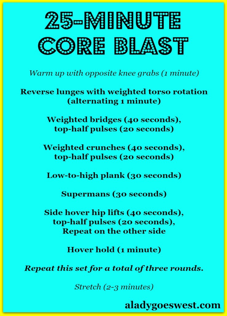 25-minute core blast via A Lady Goes West blog #fitness #workouts