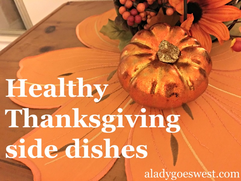 Healthy Thanksgiving side dishes via A Lady Goes West