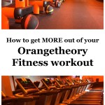 How to get more out of your Orangetheory Fitness workout