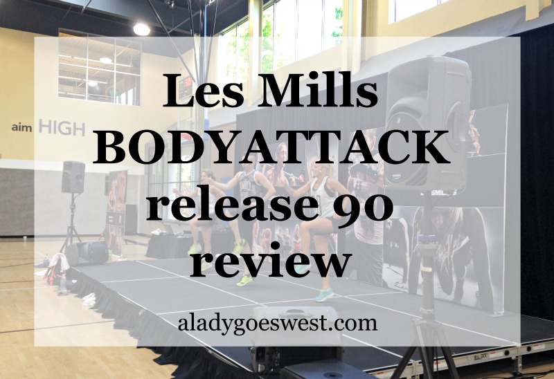 Les Mills BODYATTACK release 90 review via A Lady Goes West