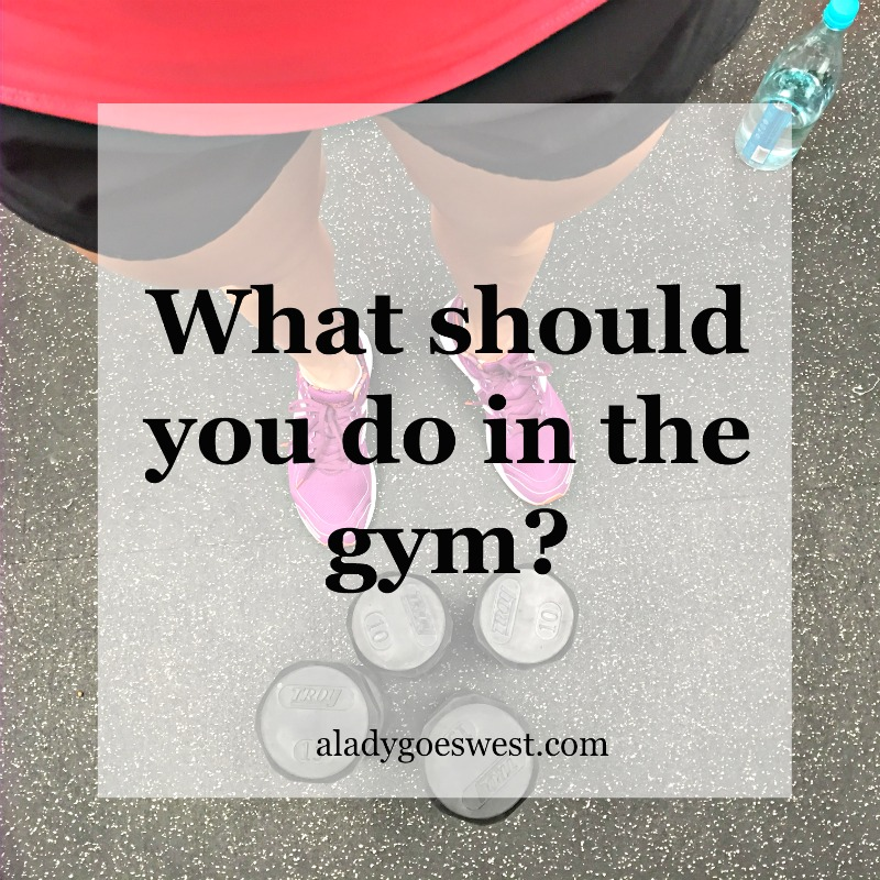 What should you do in the gym Via A Lady Goes West