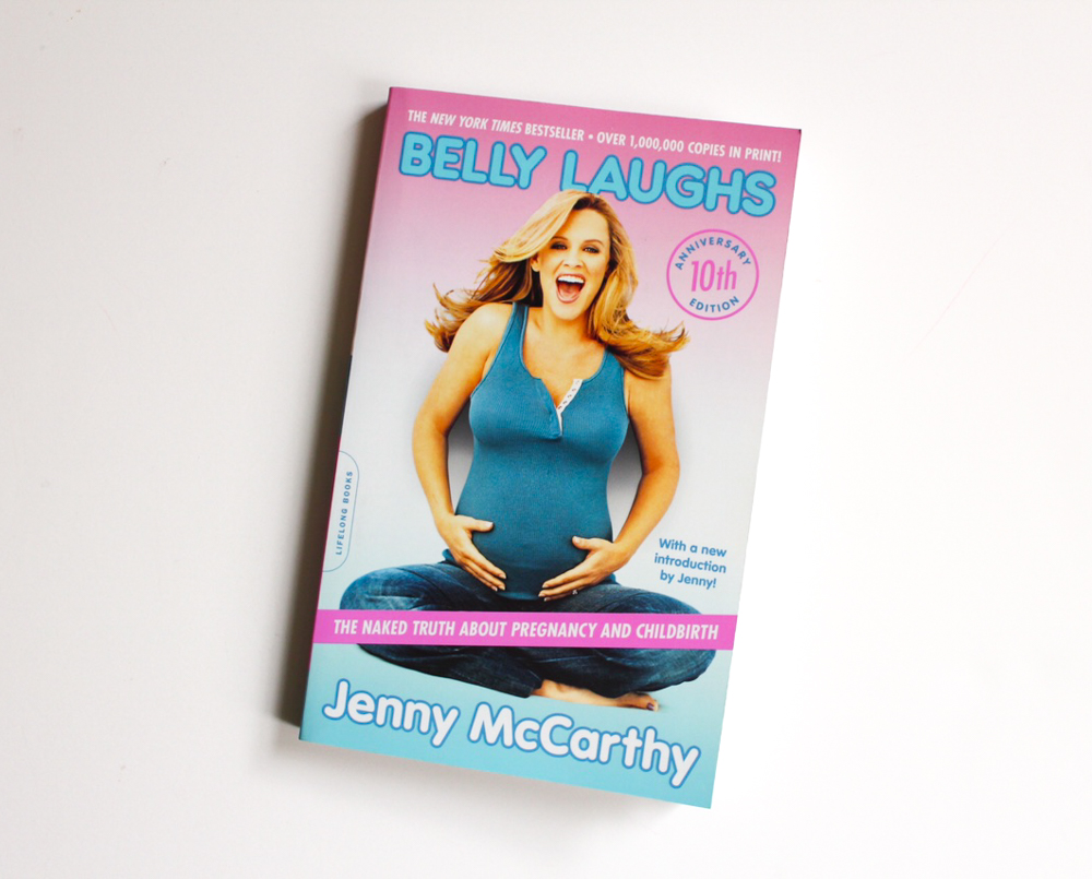 Belly Laughs by Jenny McCarthy by A Lady Goes West