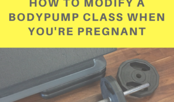 How to modify a BODYPUMP class when you're pregnant