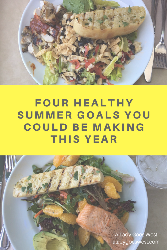 Four healthy summer goals you could be making this year by A Lady Goes West