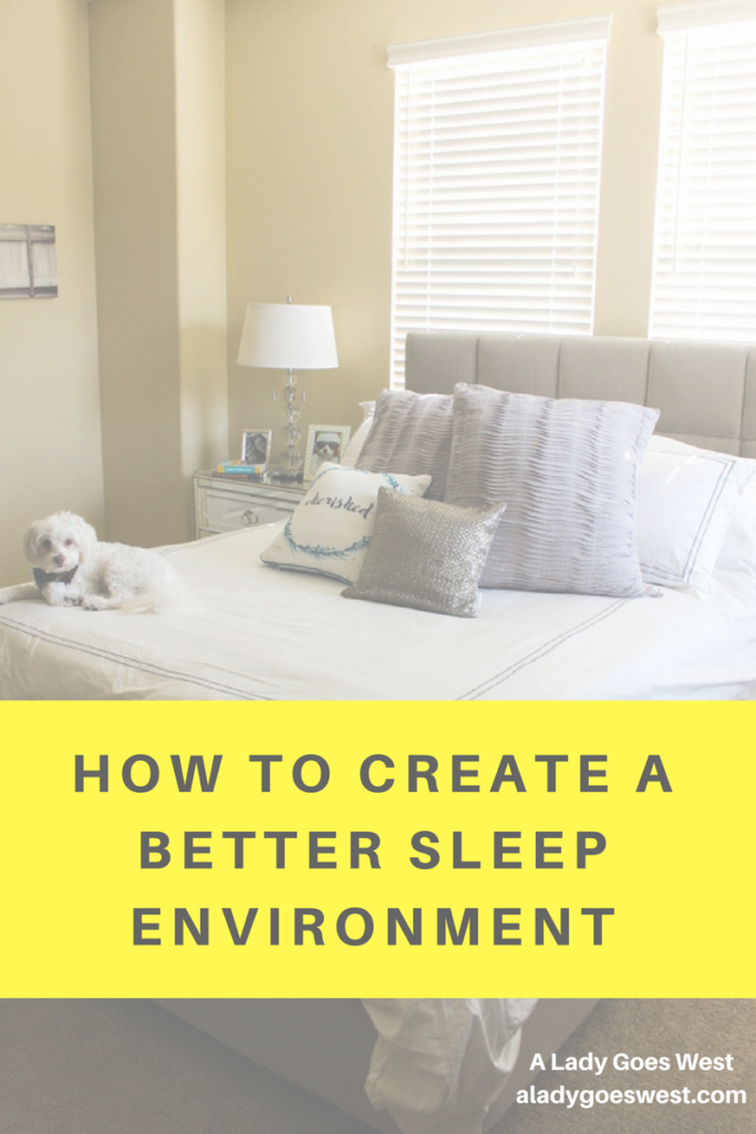 How to create a better sleep environment by A Lady Goes West