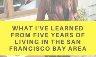What I've learned from five years of living in the San Francisco Bay Area