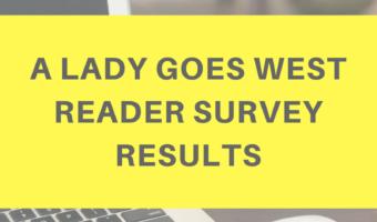Reader survey results and life talk