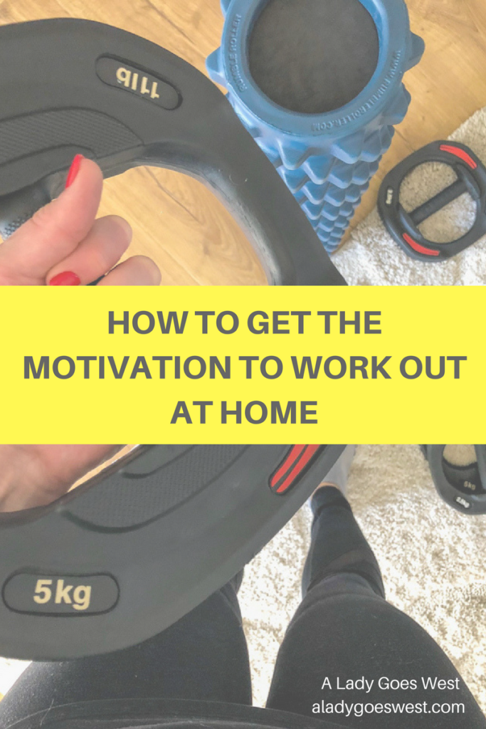 How to get the motivation to work out at home by A Lady Goes West