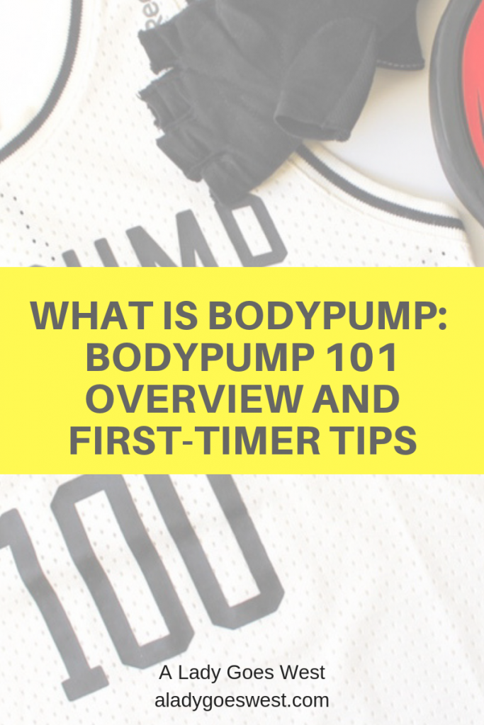 What is BODYPUMP_ BODYPUMP 101 overview and first-timer tips by A Lady Goes West