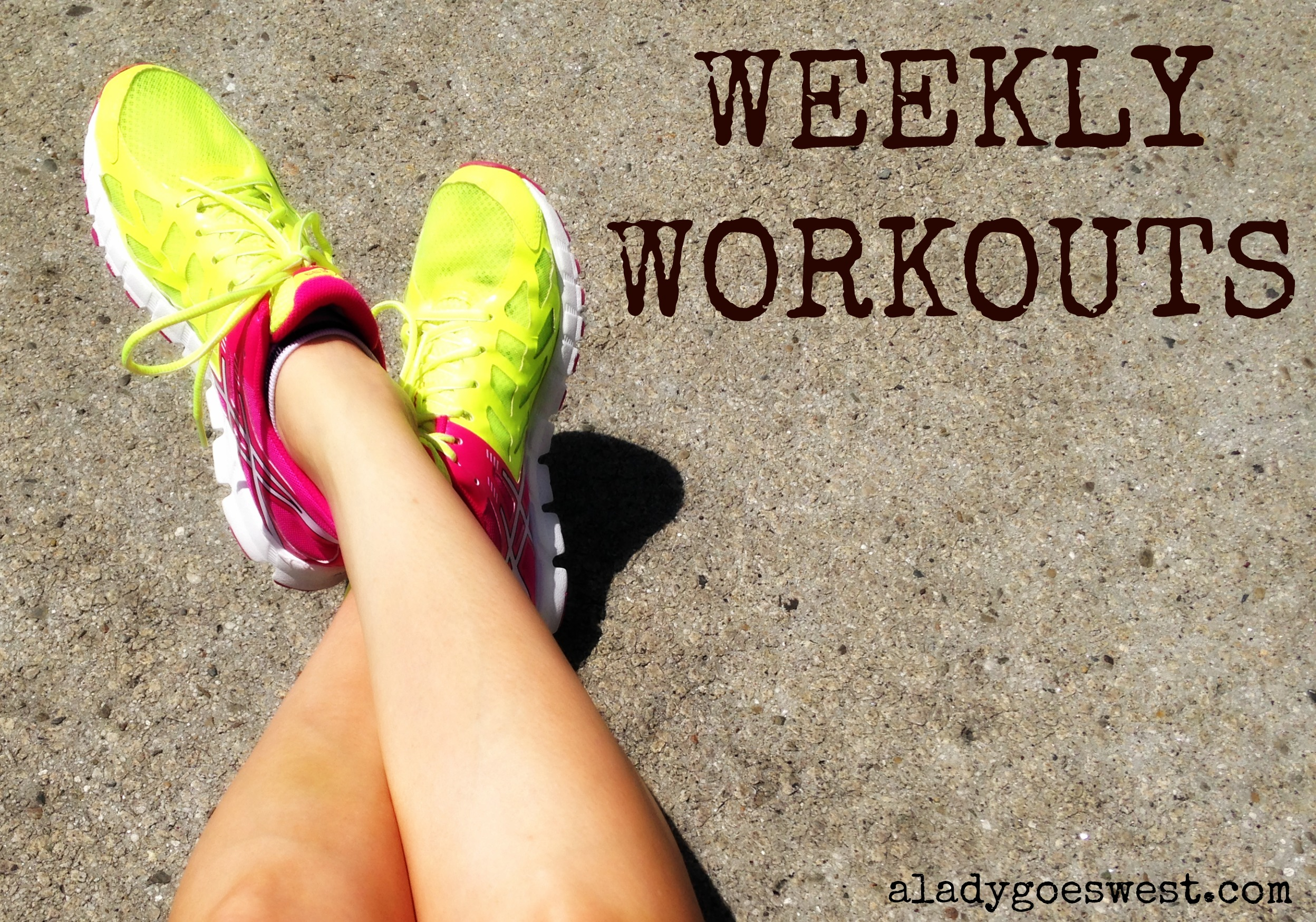Weekly workouts and a new program