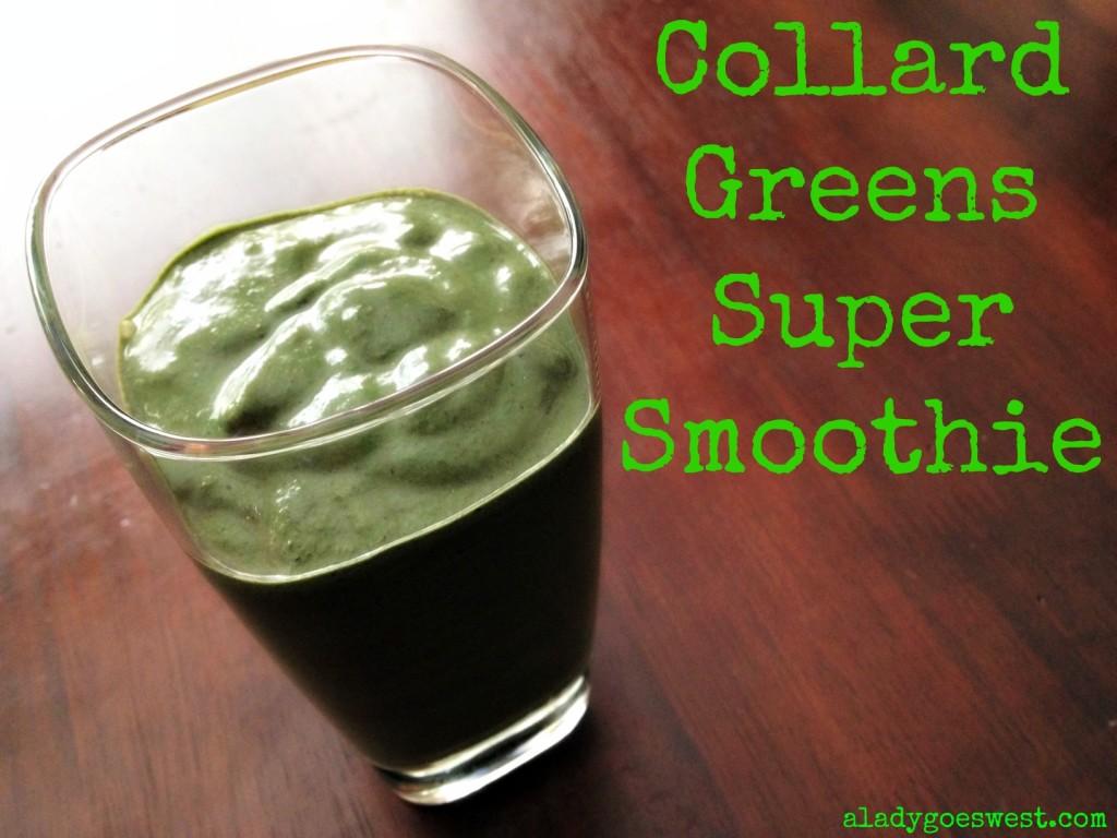 Collard Greens Super Smoothie via A Lady Goes West