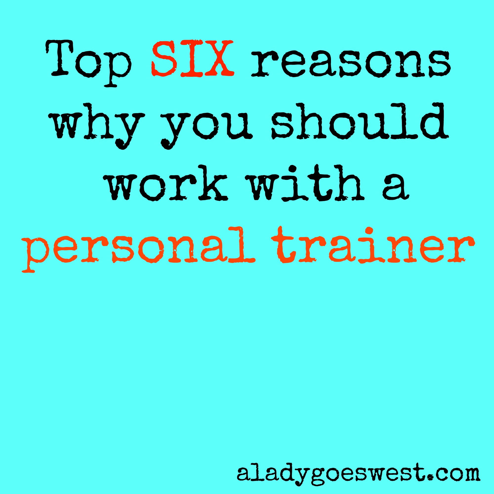 Top reasons to work with a personal trainer via A Lady Goes West