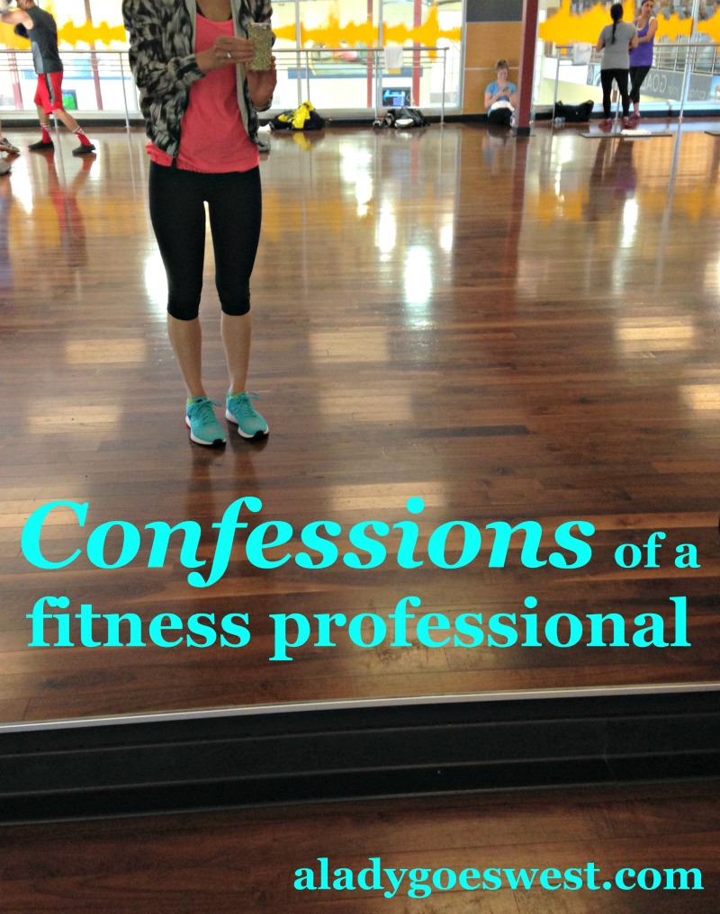 Top five confessions of a fitness professional