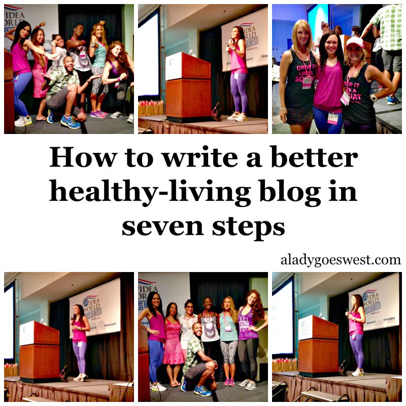 How to write a better healthy-living blog in seven steps via A Lady Goes West