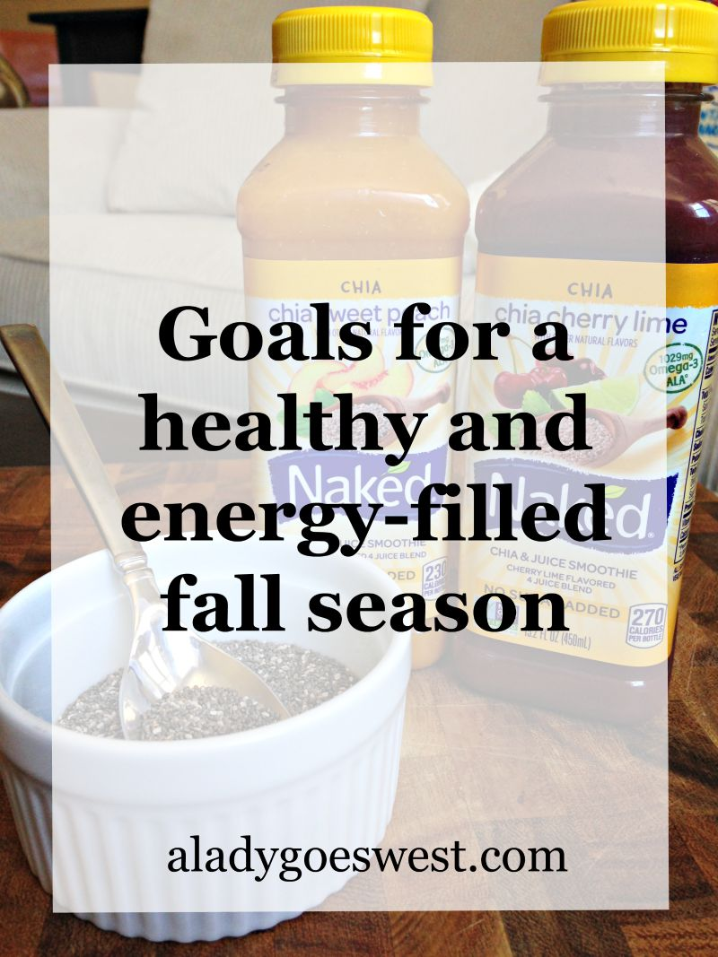 Goals for a healthy and energy-filled fall season via A Lady Goes West