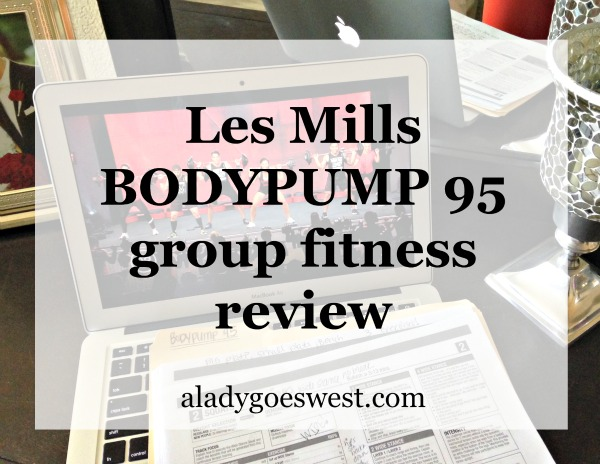 Les Mills BODYPUMP 95 review via A Lady Goes West