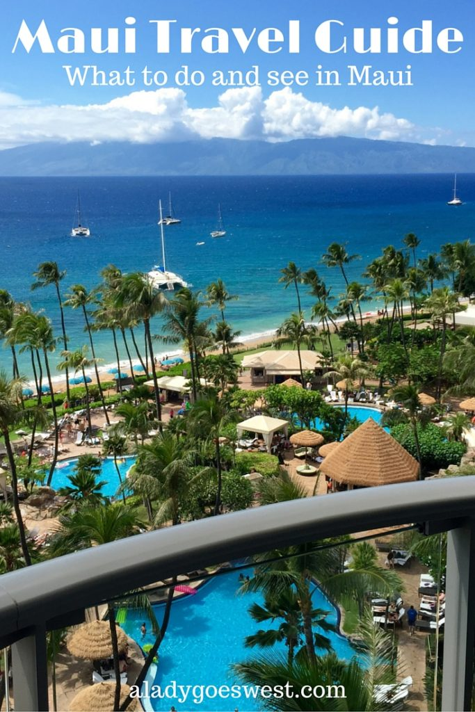 Maui Travel Guide by A Lady Goes West blog