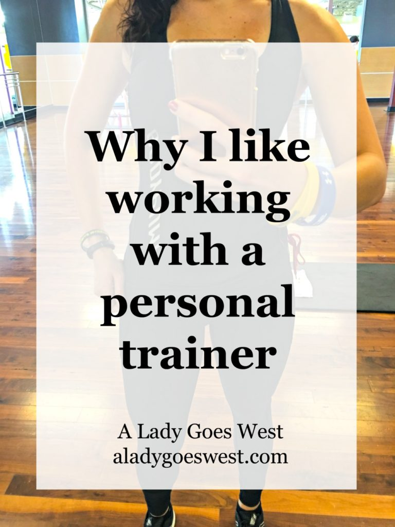 Why I like working with a personal trainer by A Lady Goes West