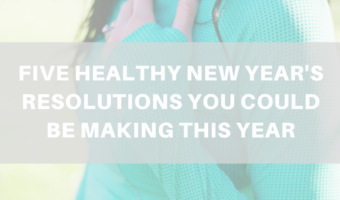 Five healthy New Year's resolutions you could be making this year