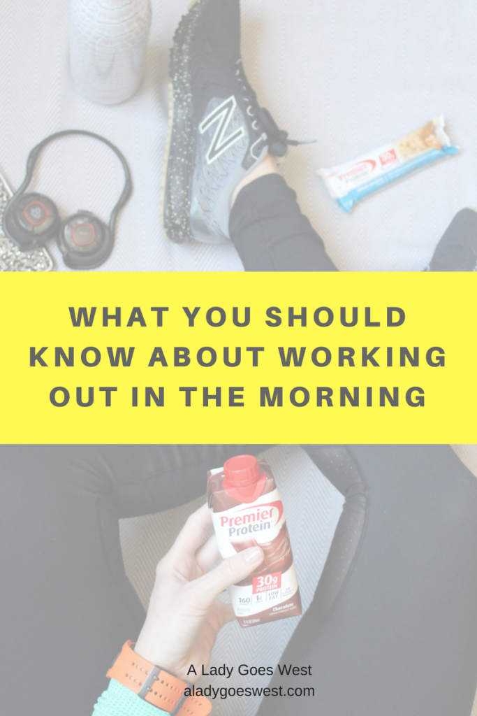 What you should know about working out in the morning by A Lady Goes West blog