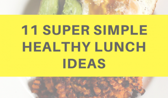 11 Super simple and healthy lunch ideas by A Lady Goes West