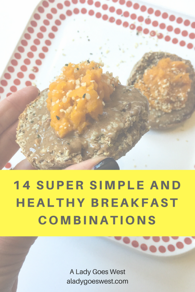 14 super simple and healthy breakfast combinations by A Lady Goes West