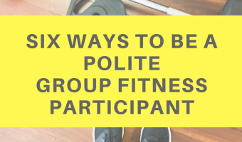 Six ways to be a polite group fitness participant by A Lady Goes West