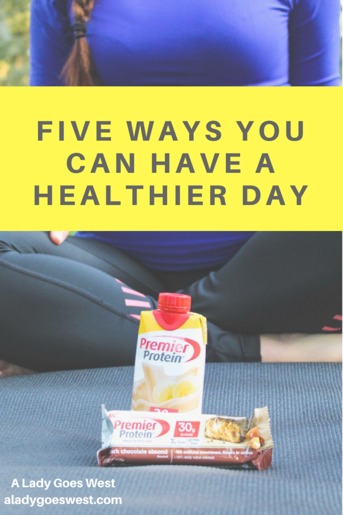 Five ways you can have a healthier day by A Lady Goes West