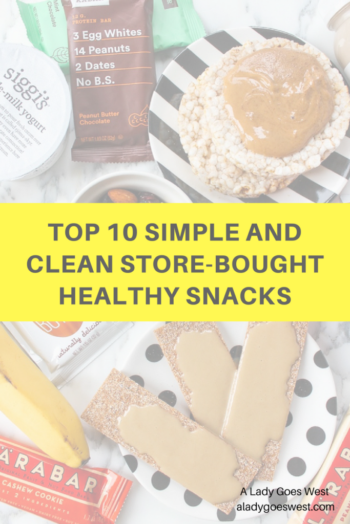 Top 10 simple and clean store-bought healthy snacks by A Lady Goes West