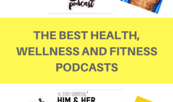 The best health, wellness and fitness podcasts
