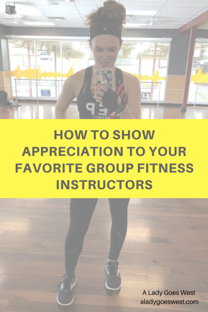 How to show appreciation to your favorite group fitness instructors by A Lady Goes West