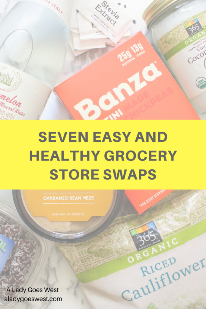 Seven easy and healthy grocery store swaps by A Lady Goes West