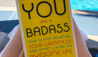 "Positive thoughts and a book review of ""You Are a Badass"""