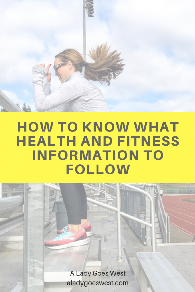 How to know what health and fitness information to follow by A Lady Goes West