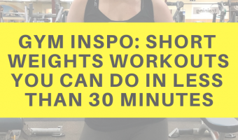 Gym inspo: Short weights workouts you can do in less than 30 minutes by A Lady Goes West