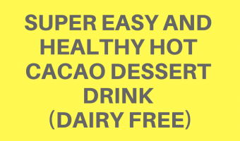 Super easy and healthy hot cacao dessert drink (dairy free)