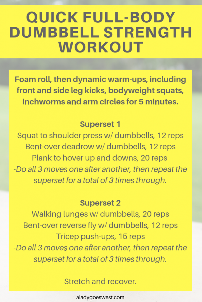 Quick full-body dumbbell strength workout by A Lady Goes West