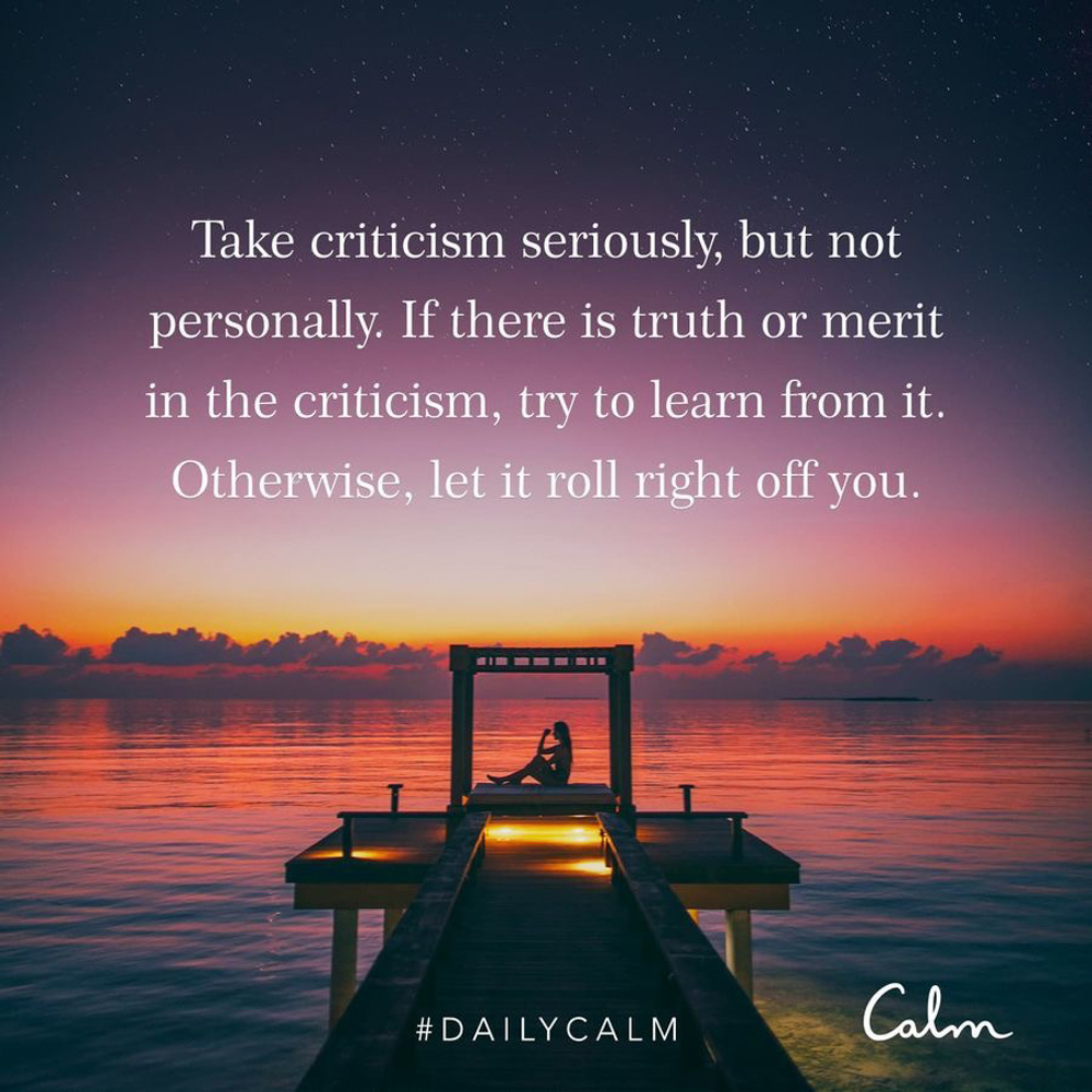 Calm quote on criticism by A Lady Goes West - June 2019