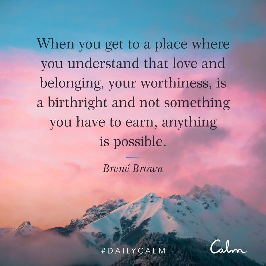 Calm app quote from Brene Brown by A Lady Goes West