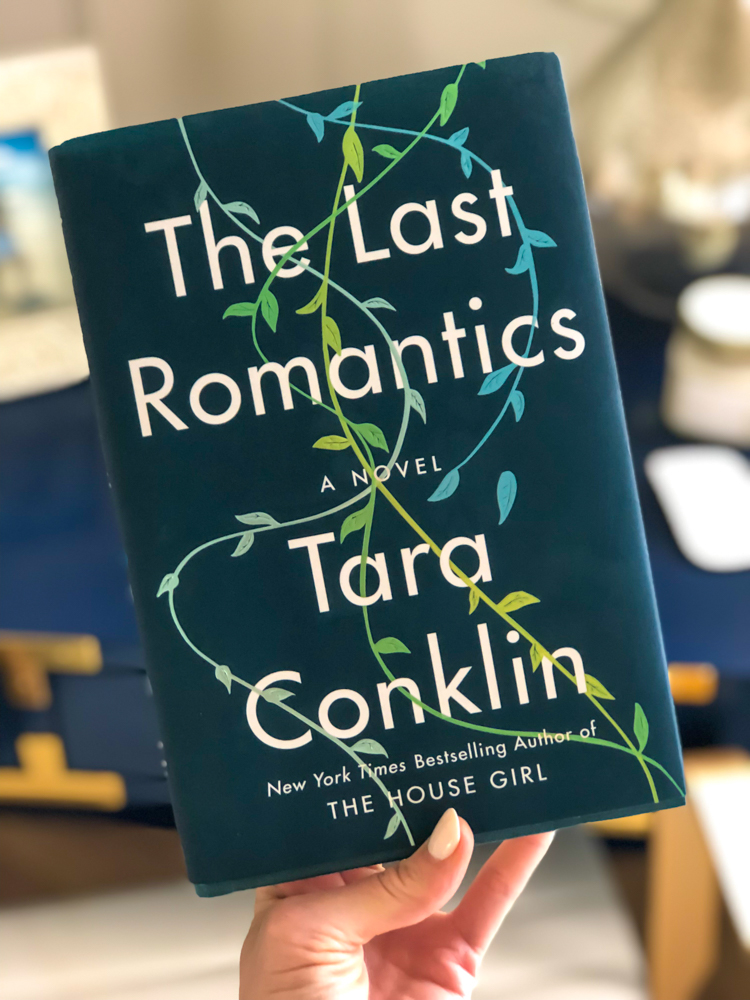 The Last Romantics book by Tara Conklin by A Lady Goes West - August 2019