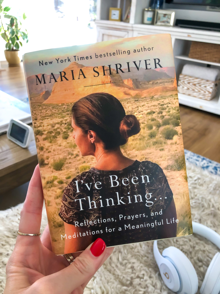 Maria Shriver Book - I've Been Thinking - by A Lady Goes West -- September 2019