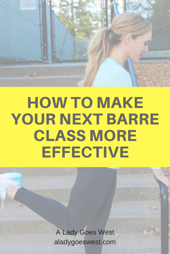 How to make your next barre class more effective by A Lady Goes West