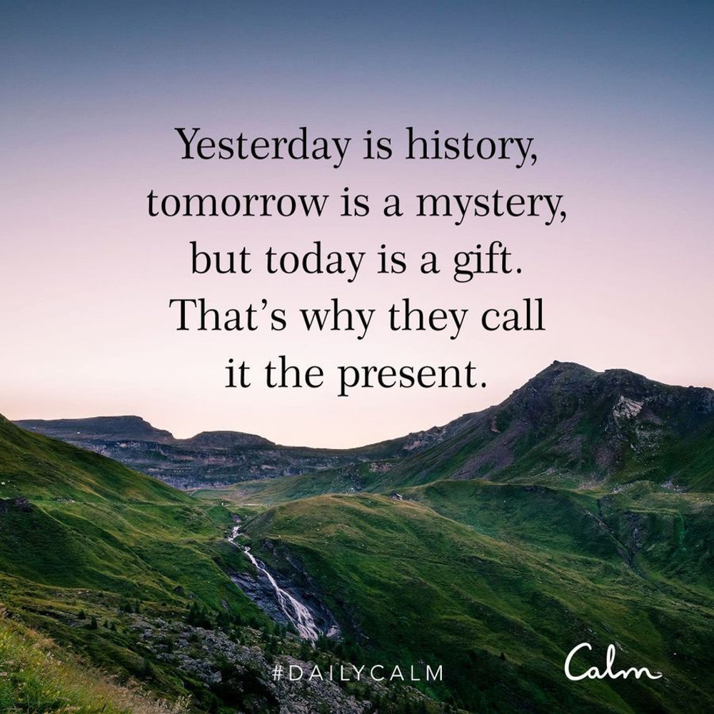 CALM quote about the present by A Lady Goes West -- November 2019