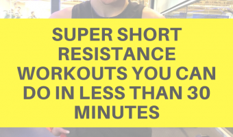 Super short resistance workouts you can do in less than 30 minutes by A Lady Goes West