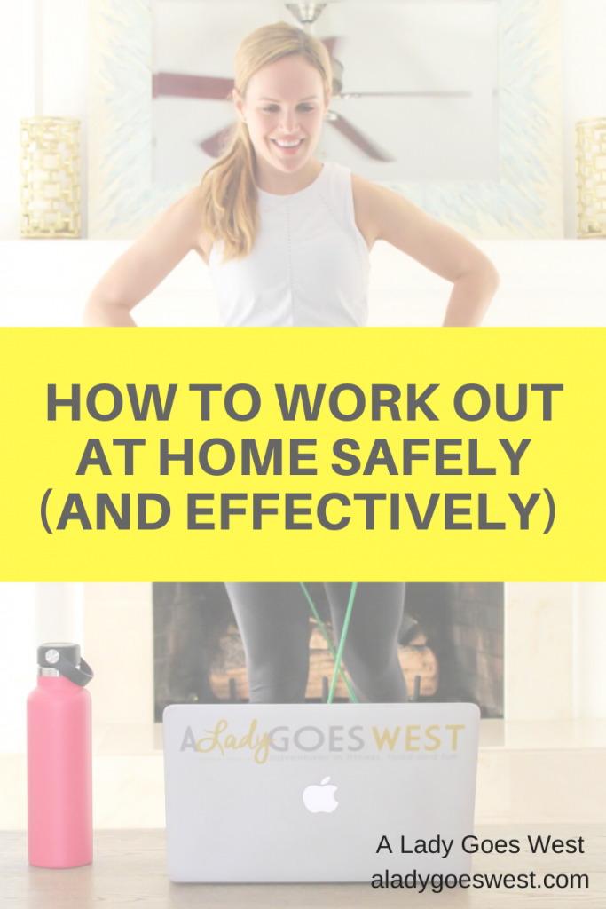 How to work out at home safely (and effectively) by A Lady Goes West